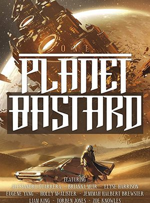 Planet Bastard Vol. 1<br>Brandon Young (Ed)