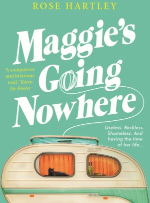 Maggie's Going Nowhere<br>